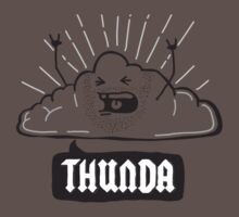Thunda 4 Dunda! by creativepanic