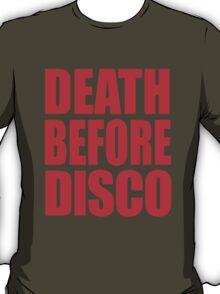 Death Before Disco T-Shirt