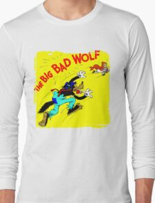 The Big Bad Wolf Long Sleeve T-Shirt