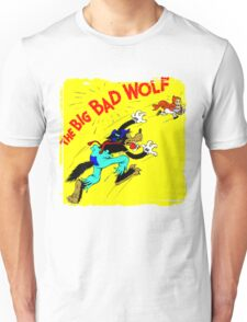 The Big Bad Wolf Unisex T-Shirt