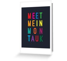 Meet Me in Montauk Greeting Card