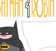 Vigilante Time with Batman & Robin Sticker