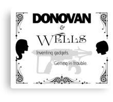 Donovan & Wells Canvas Print