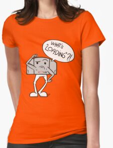 """What's """"Loading""""? Womens Fitted T-Shirt"""