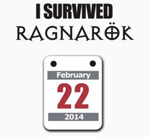 I Survived Ragnarök 22 February 2014 by jezkemp