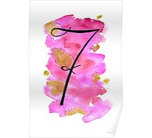 Number 7 Table Number - black on pinks with gold Poster