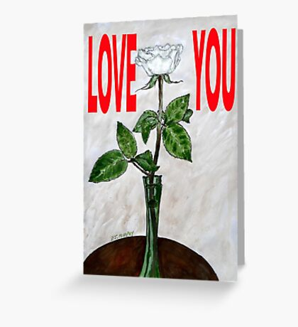 LOVE YOU 16 Greeting Card