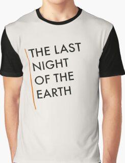 The Last Night Of The Earth - Bukowski Graphic T-Shirt