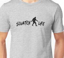 Squatch Life  Unisex T-Shirt