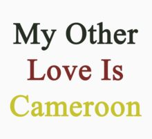 My Other Love Is Cameroon  by supernova23