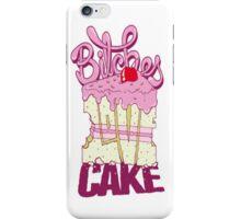 Bitches Love Cake iPhone Case/Skin