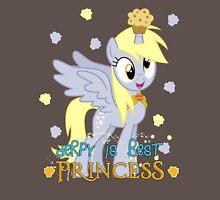 Derpy is best princess! Unisex T-Shirt