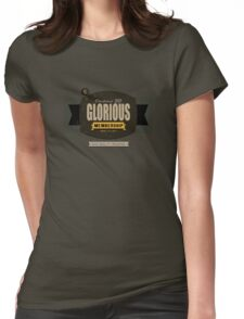 Glorious Womens Fitted T-Shirt