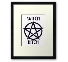 Witch Bitch Framed Print