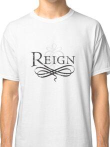 Reign Logo Classic T-Shirt