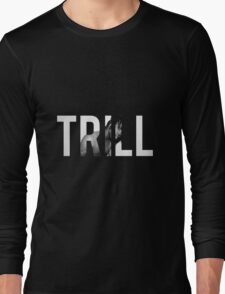 TRILL Sosa #1 Long Sleeve T-Shirt