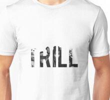 TRILL Asap Unisex T-Shirt
