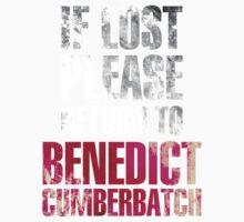 If lost please return to Benedict Cumberbatch (dark) by NavyDream