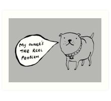 Staffies Aren't Evil Art Print