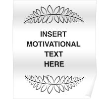 Insert Motivation Poster