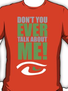 """Don't You Ever Talk About ME!"" - Sherman Funny NFL Seattle Sea Hawks S-4XL T-Shirt"