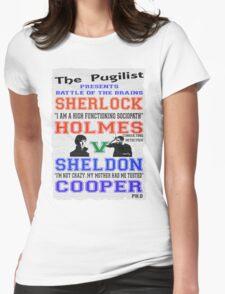 The Big Brain Fight Sheldon or Sherlock Womens Fitted T-Shirt