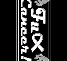 FUCK CANCER // Fist w/ Ribbon // White Font by GalaxyBeyond