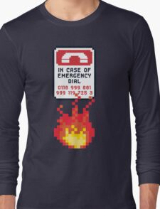 For Better Looking Responders Dial... Long Sleeve T-Shirt
