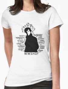 WHAT WOULD SHERLOCK HOLMES DO Womens Fitted T-Shirt
