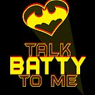 Talk BATTY To Me by Penelope Barbalios