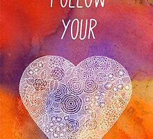 Follow your heart by tallula