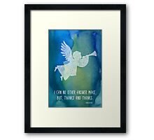 I can no other answer make Framed Print