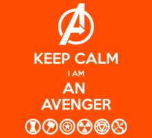 KEEP CALM... I am An Avenger by FallenAngelGM