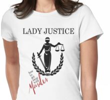 How to get away with murder-lady justice Womens Fitted T-Shirt