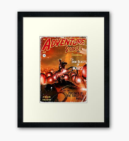 Pulp Adventure Stories: The Iron Beasts of Mars! Framed Print