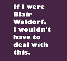 If I were Blair Waldorf Womens Fitted T-Shirt