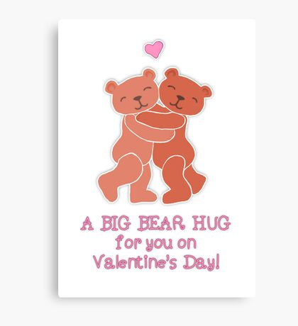 A Valentine's Day Teddy Bear Hug Canvas Print