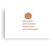 Parks & Rec - Pizza Is Power Canvas Print