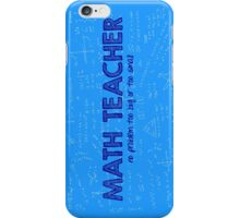 Math Teacher (no problem too big or too small) - blue iPhone Case/Skin