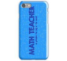Math Teacher (no problem too big or too small) - blue iPhone Case/Skin