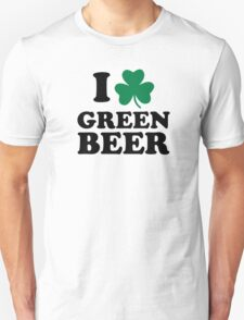 I love green beer shamrock T-Shirt