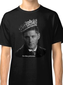 Dean Winchester Is The Princess Classic T-Shirt