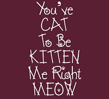 Cat to be Kitten Me... Womens Fitted T-Shirt