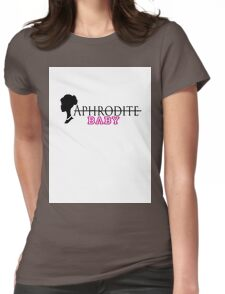 Note: Only for goddesses! Womens Fitted T-Shirt