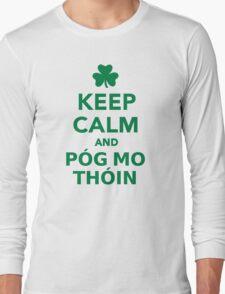 Keep calm and pog mo thoin Long Sleeve T-Shirt