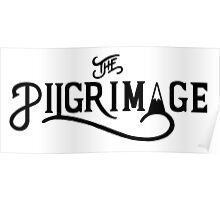 The Pilgrimage - As the Magpie Flies Poster
