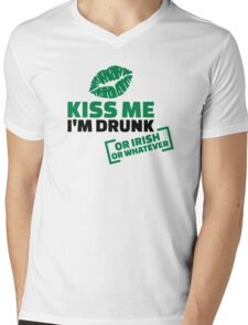 Kiss me I'm drunk or irish or whatever Mens V-Neck T-Shirt