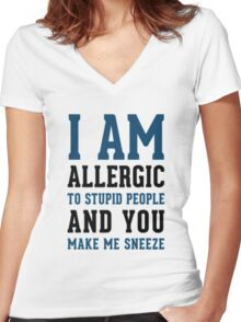 I AM ALLERGIC - FUNNY Women's Fitted V-Neck T-Shirt
