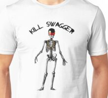 Kill Swag Unisex T-Shirt