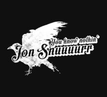 You know nothin' Jon Snow by jasebloordesign